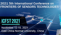 2021 5th International Conference on Frontiers of Sensors Technologies (ICFST 2021)