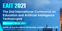 The International Conference on Education and Artificial Intelligence Technologies (EAIT 2021)